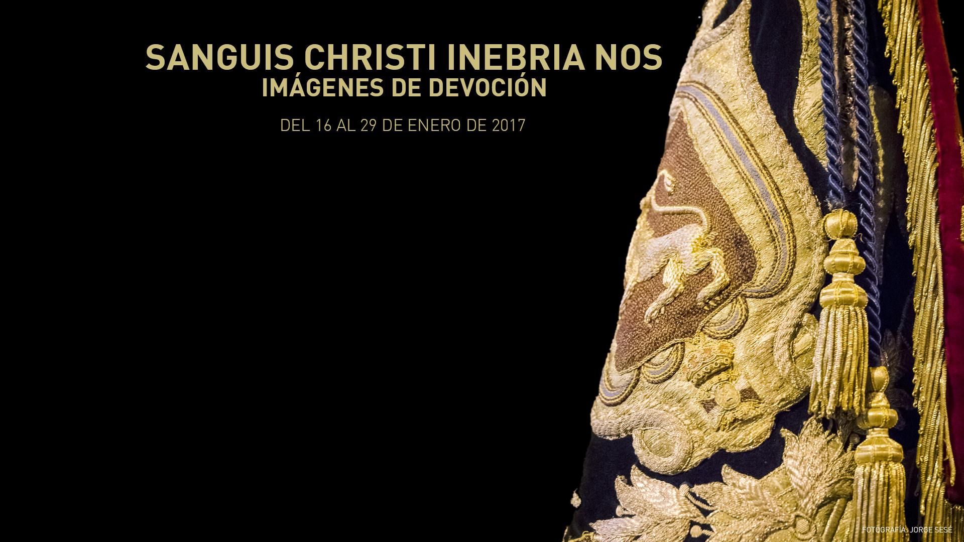 SANGUIS CHRISTI INEBRIA NOS