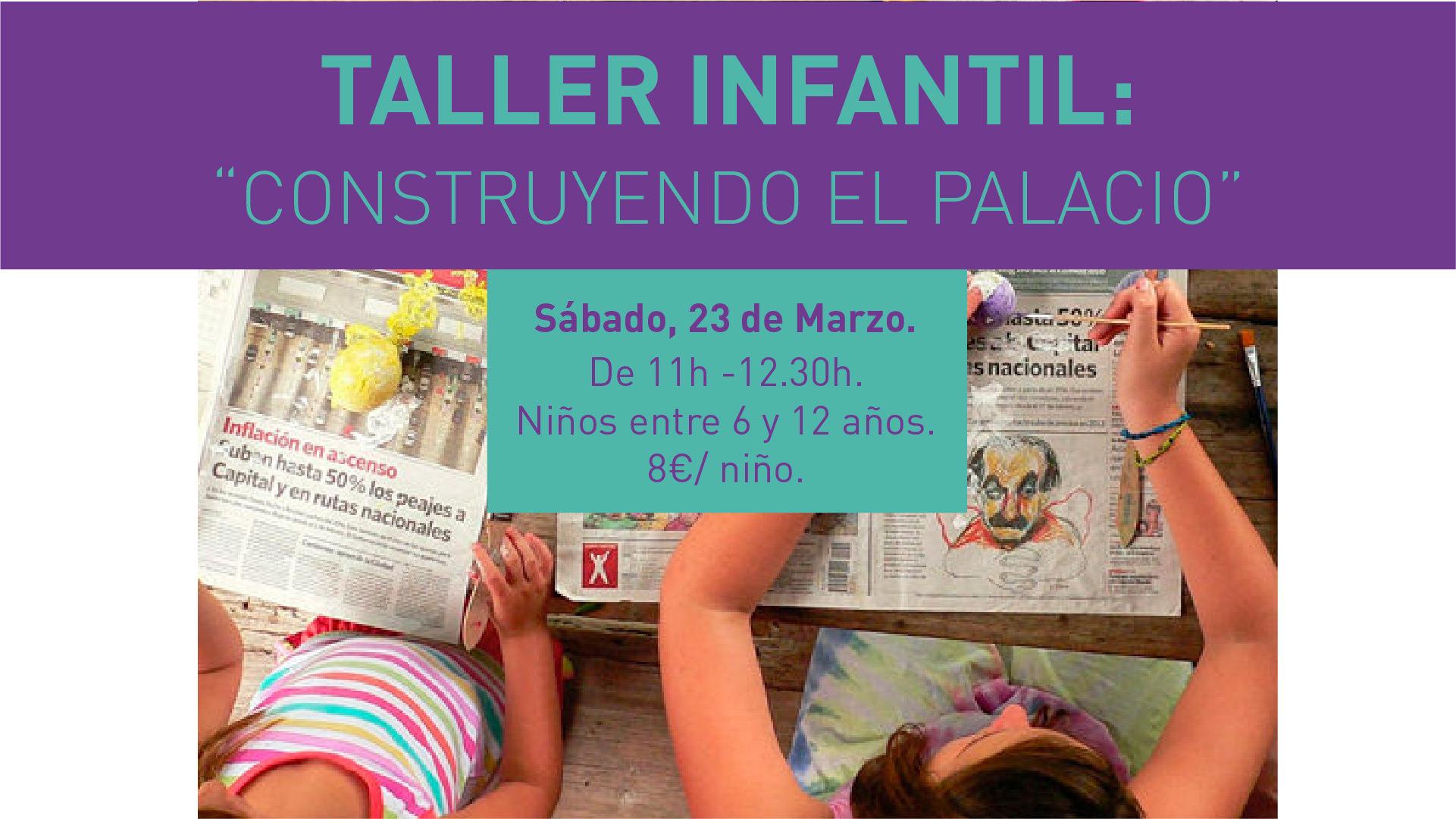 taller infantil construyendo el palacio